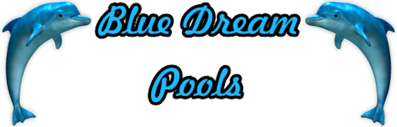 Blue Dream Pools