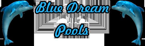 Blue Dream Pools